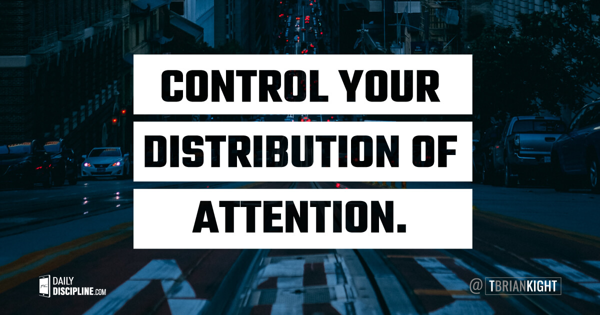 Control your distribution of attention