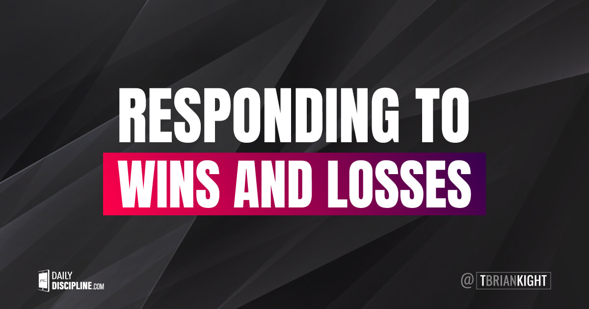 Responding to wins and losses