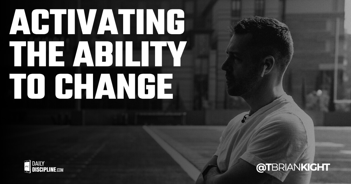 Activating the ability to change