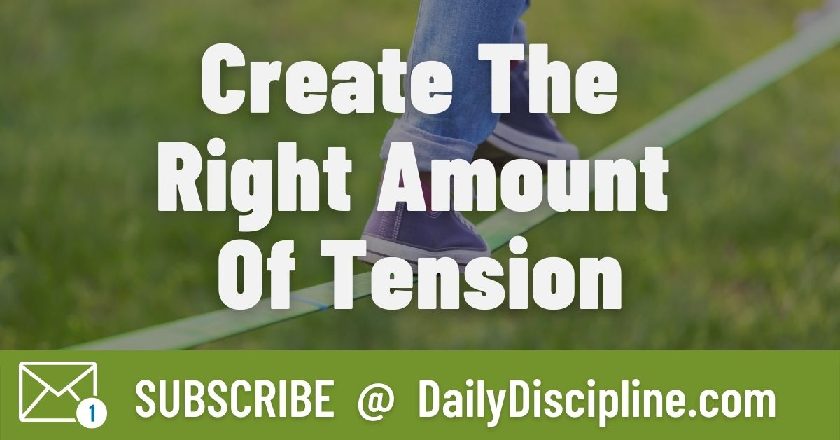 Create The Right Amount Of Tension