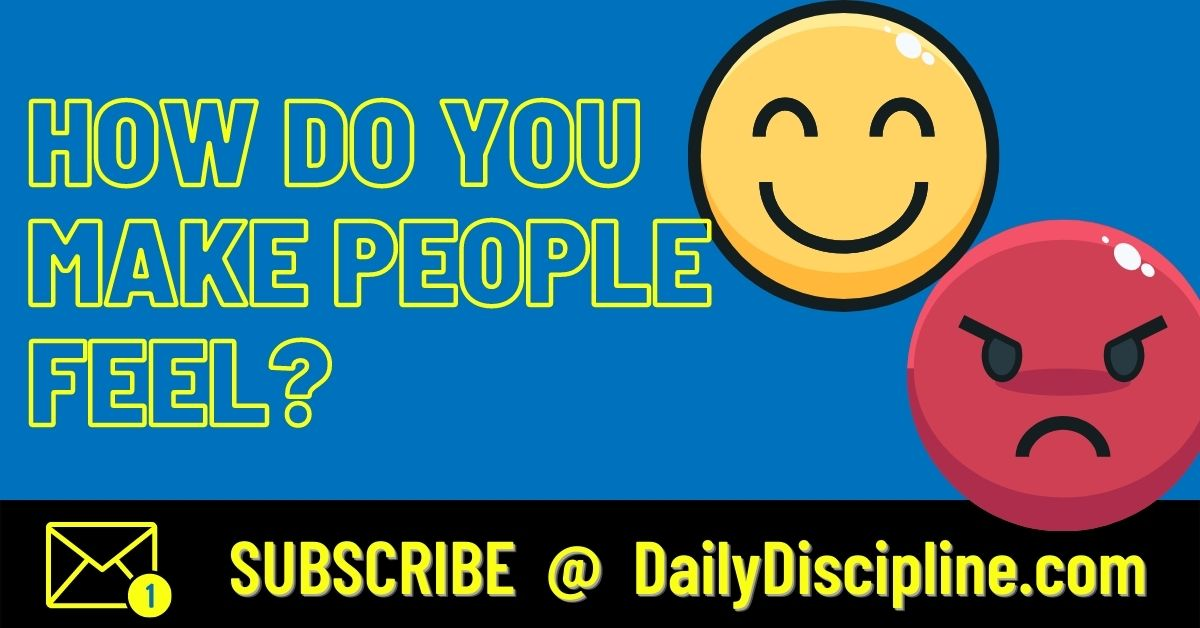 How Do You Make People Feel?