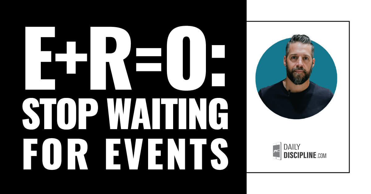 E+R=O: stop waiting for Events