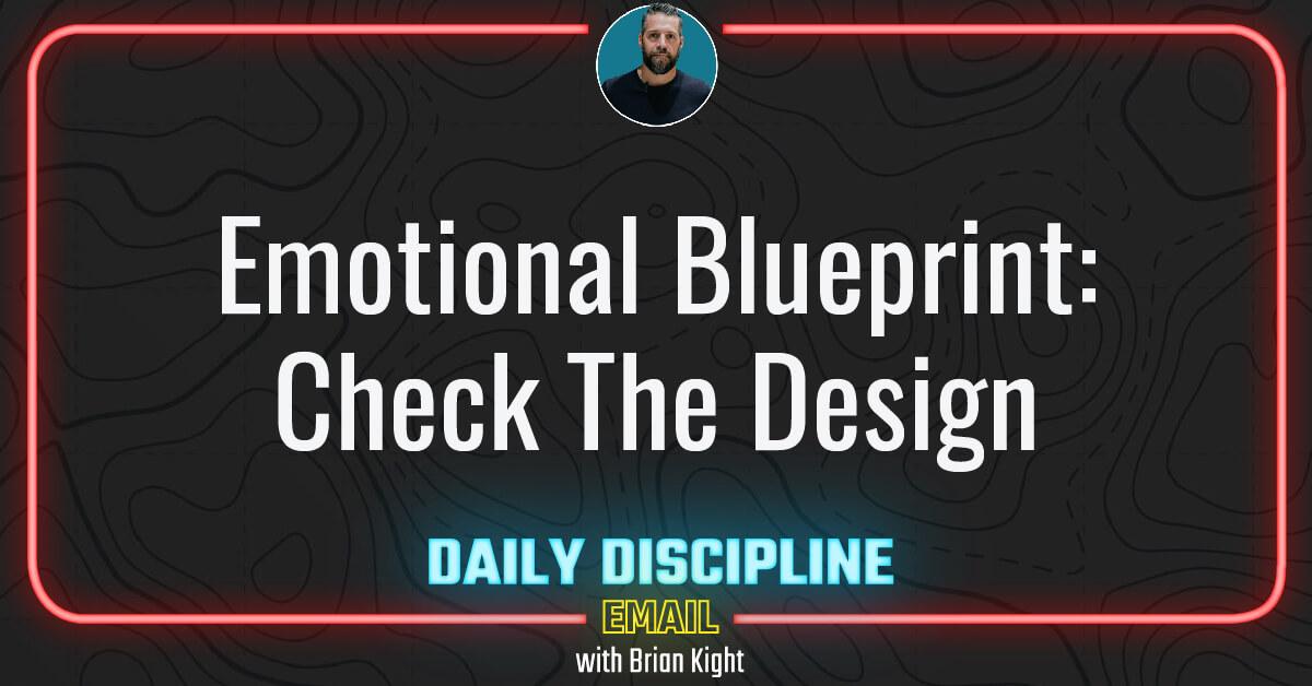 Emotional Blueprint: Check The Design
