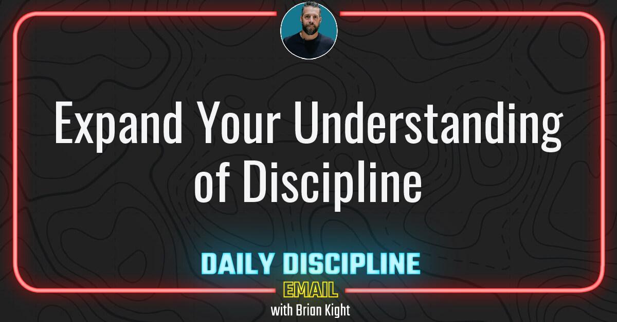 Expand Your Understanding of Discipline