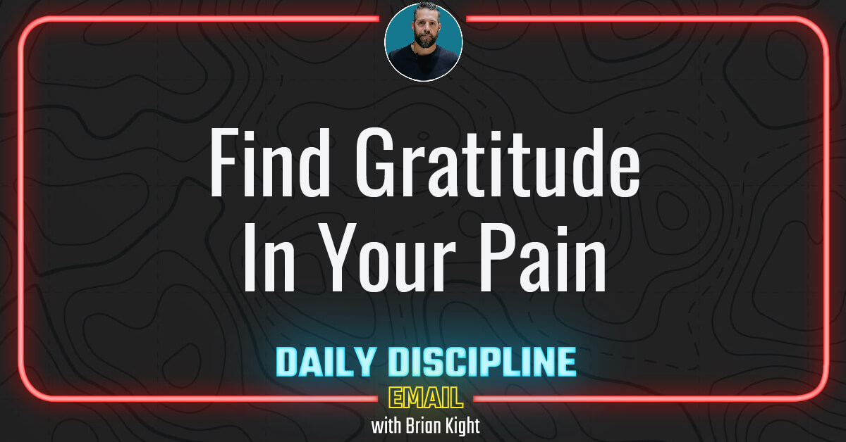 Find Gratitude In Your Pain