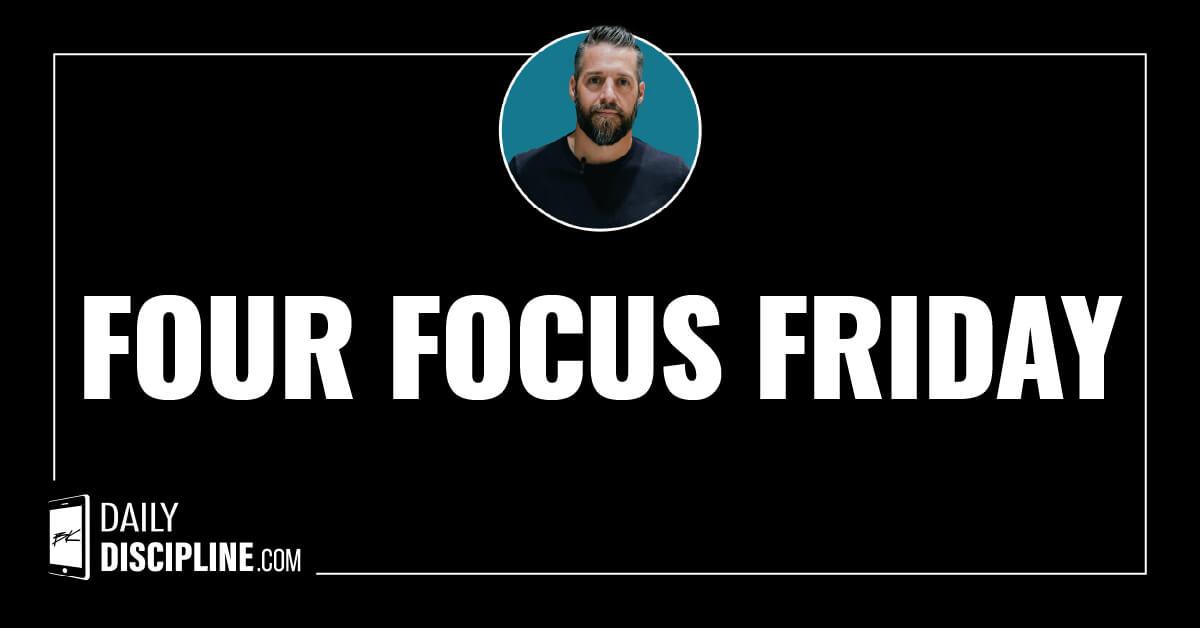 Four Focus Friday
