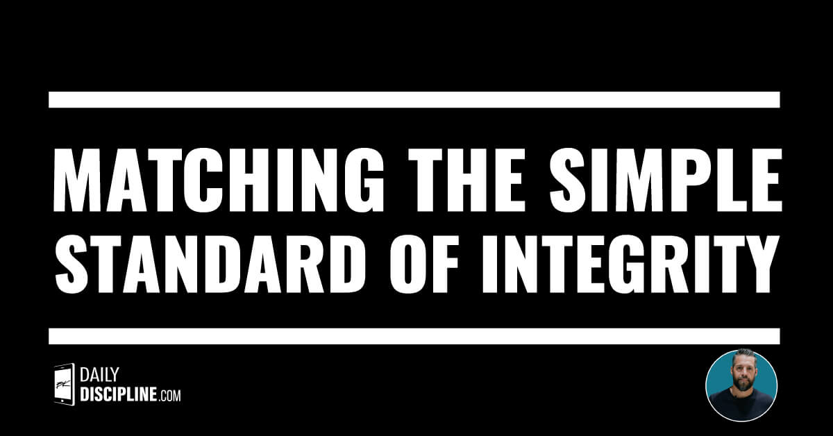 Matching the simple standard of integrity