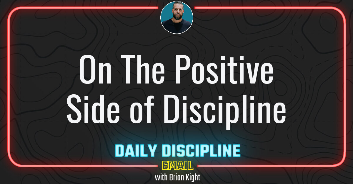 On The Positive Side of Discipline
