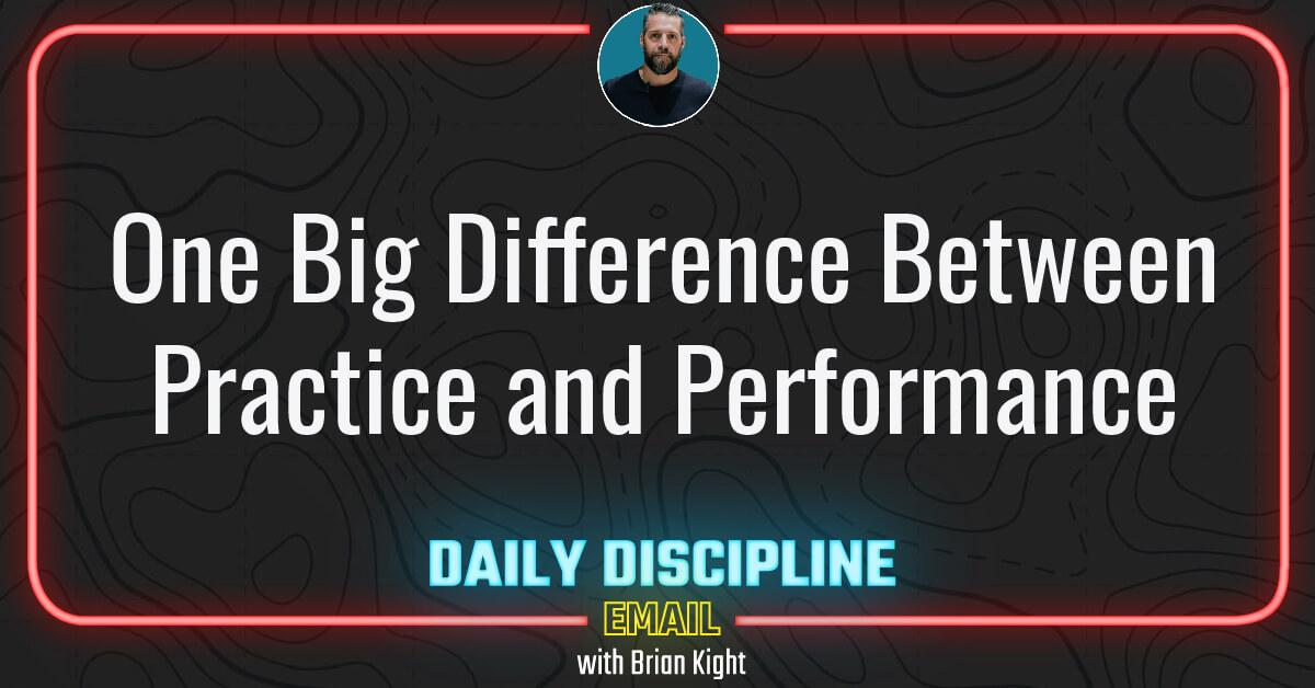 One Big Difference Between Practice and Performance