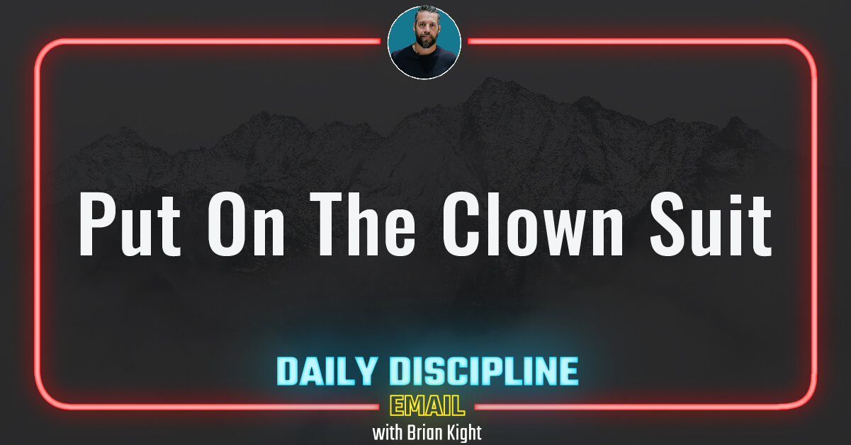 Put On The Clown Suit