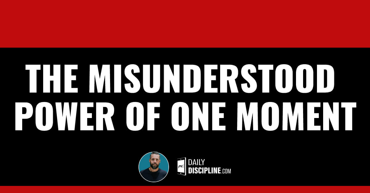 The misunderstood power of one moment