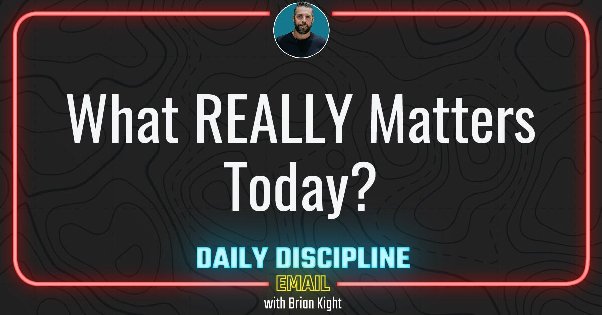 What REALLY Matters Today?