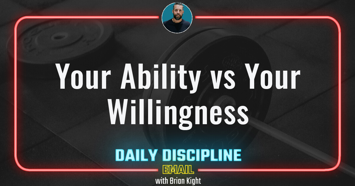 Your Ability vs Your Willingness