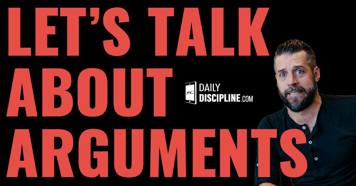Let's talk about arguments.