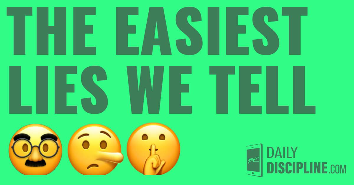 The easiest lies we tell 🤥🤫