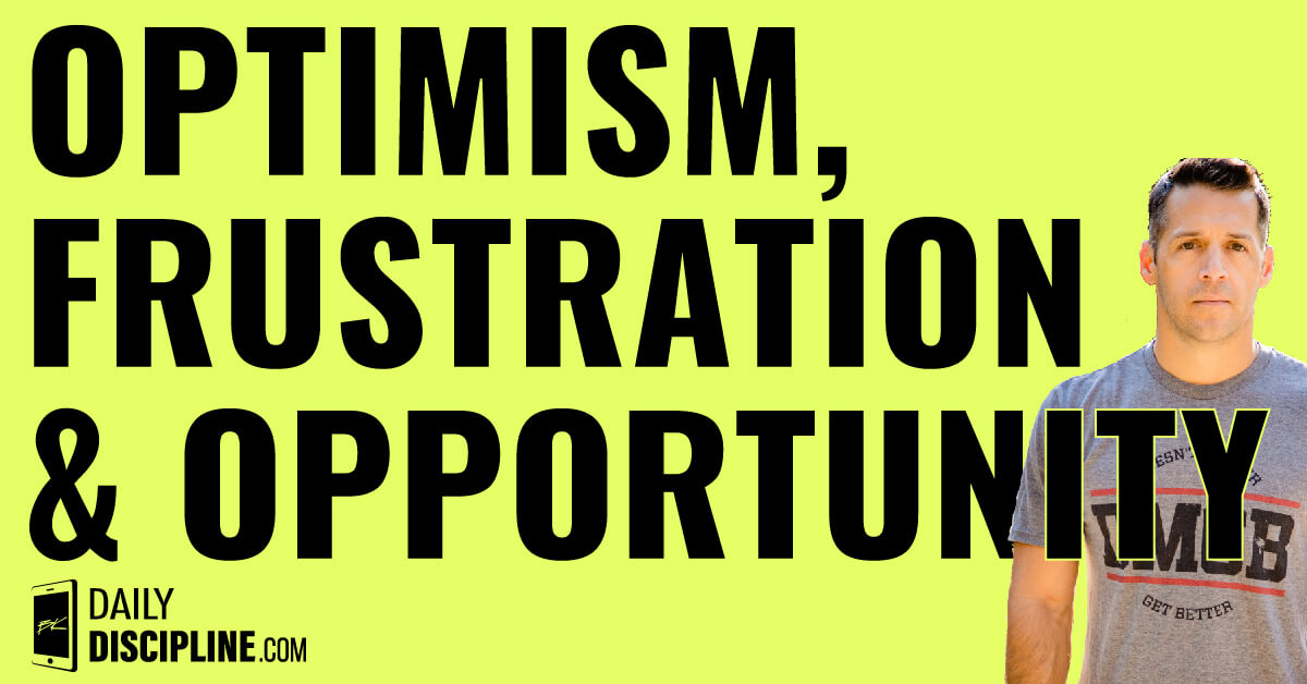 Optimism, frustration, and opportunity ahead.