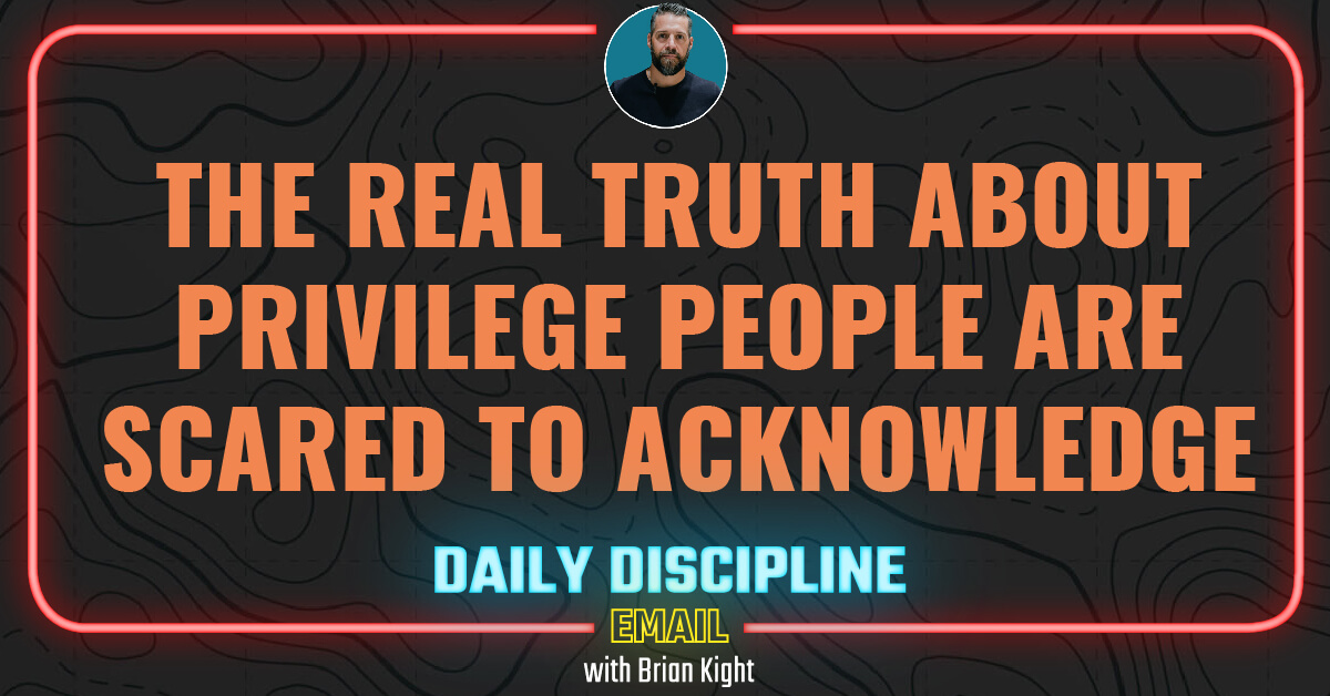 The Real Truth About Privilege People Are Scared to Acknowledge