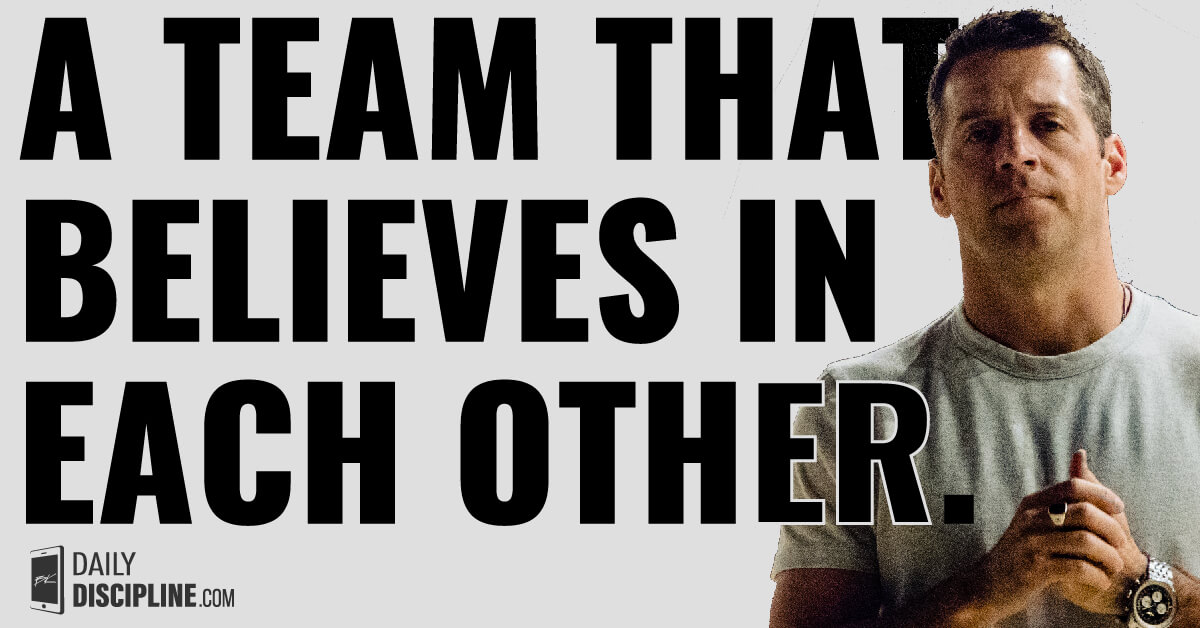 A team that believes in each other.